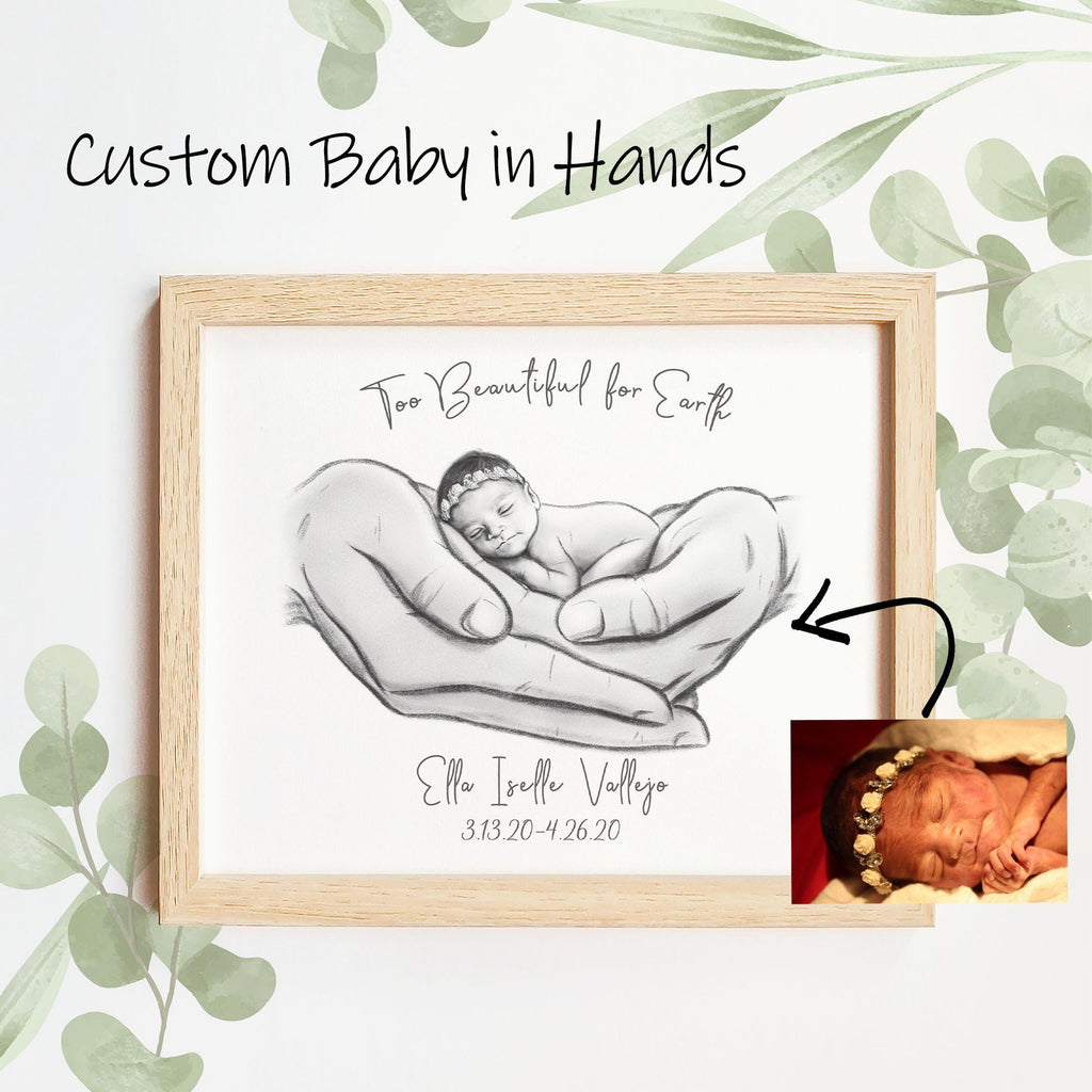 Custom Baby in Hands Sketch Print A Beautiful Remembrance