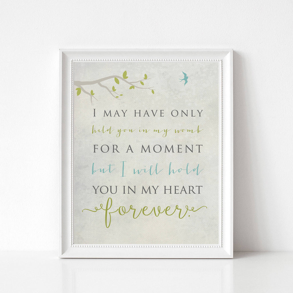 Death of Child Memorial Print - I May Have Only Held You for a Moment Print A Beautiful Remembrance 5x7