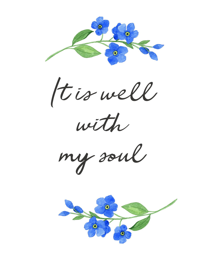 It is Well with my Soul Print A Beautiful Remembrance
