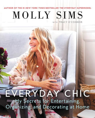 Molly Sims Everyday Chic Book