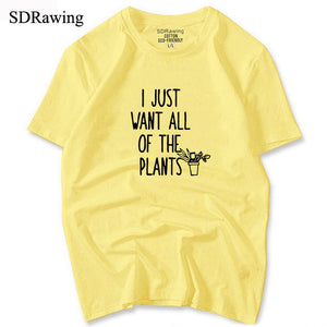 I just want all of the plants Tee