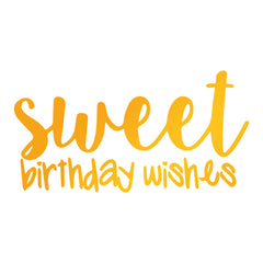 Sweet Birthday Wishes GoPress Foil Machine Hotfoil Stamp Cards Scrapbooking 56mm x 29mm - Hobby & Crafts