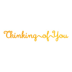 Thinking Of You GoPress Foil Machine Hotfoil Stamp Cards Scrapbooking 81mm x 13mm - Hobby & Crafts