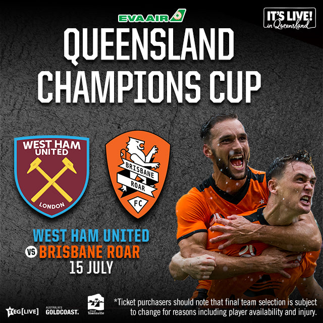 Open Boxes - Gold Coast - West Ham United F.C vs Brisbane Roar F.C. - 15/07/2020
