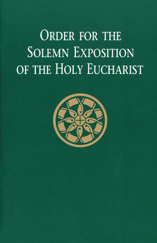 Order for the Solemn Exposition of the Holy Eucharist: People's Edition - LTP 2200