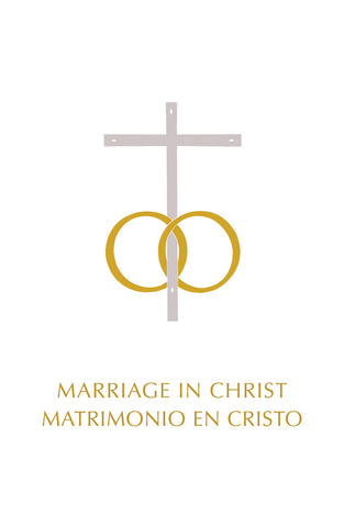 Marriage in Christ/Matrimonio en Cristo - LTP 4649