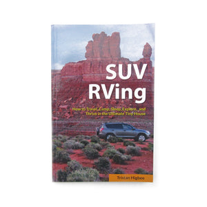 SIGNED Copy of SUV RVing