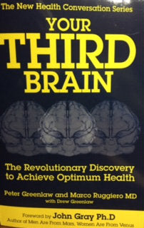 Your Third Brain: The Revolutionary Discovery to Achieve Optimum Health