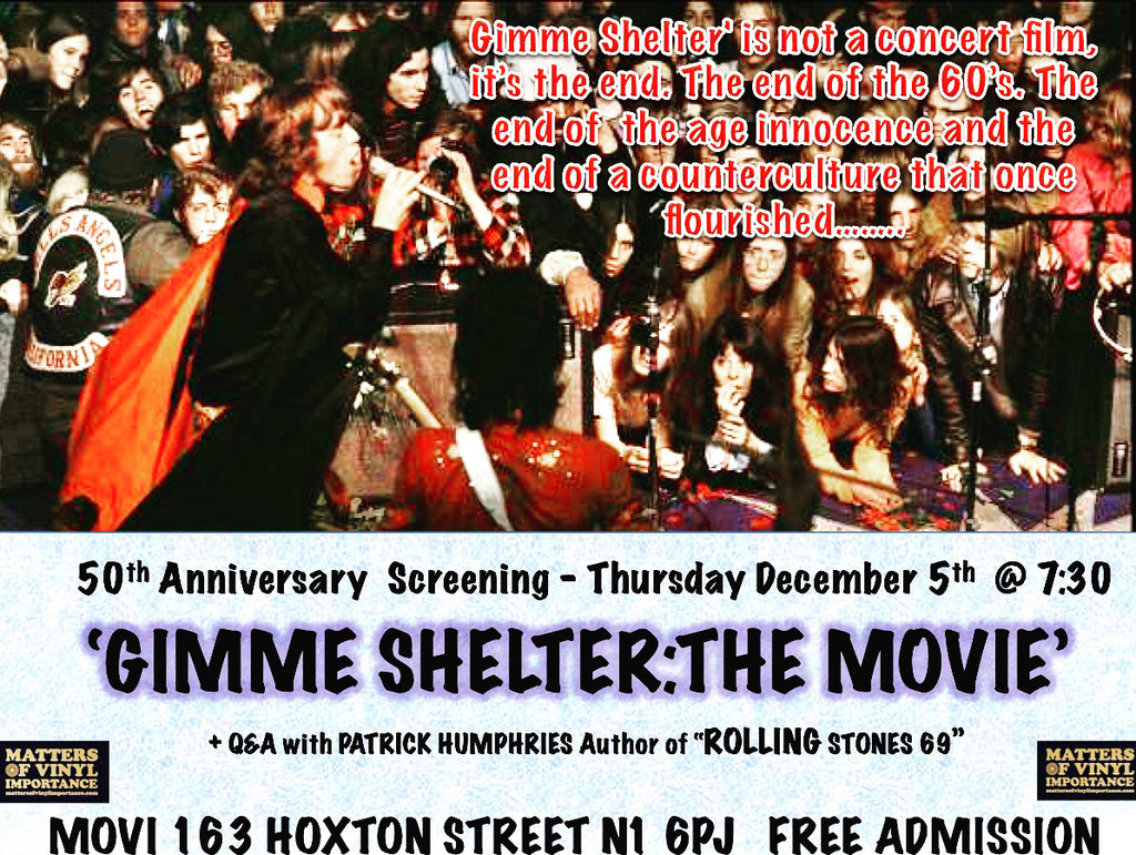 December 5th - Gimme Shelter 50th anniversary night with Patrick Humphries
