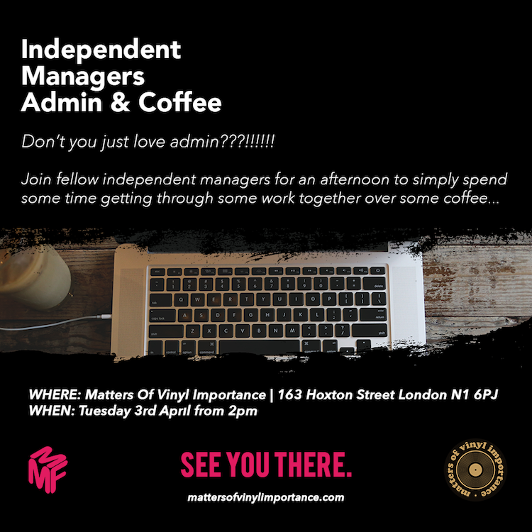 Independent Music Managers Coffee Club - 2pm Tues 3rd April
