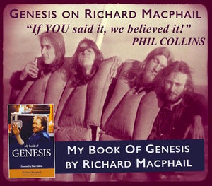 31st May - My Book Of Genesis - Richard Macphail tells tales of his time with Genesis
