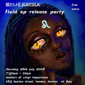 26th July - Fluid EP launch