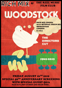 Friday 16th August - WOODSTOCK THE MOVIE with Special Guest Loraine Burgon