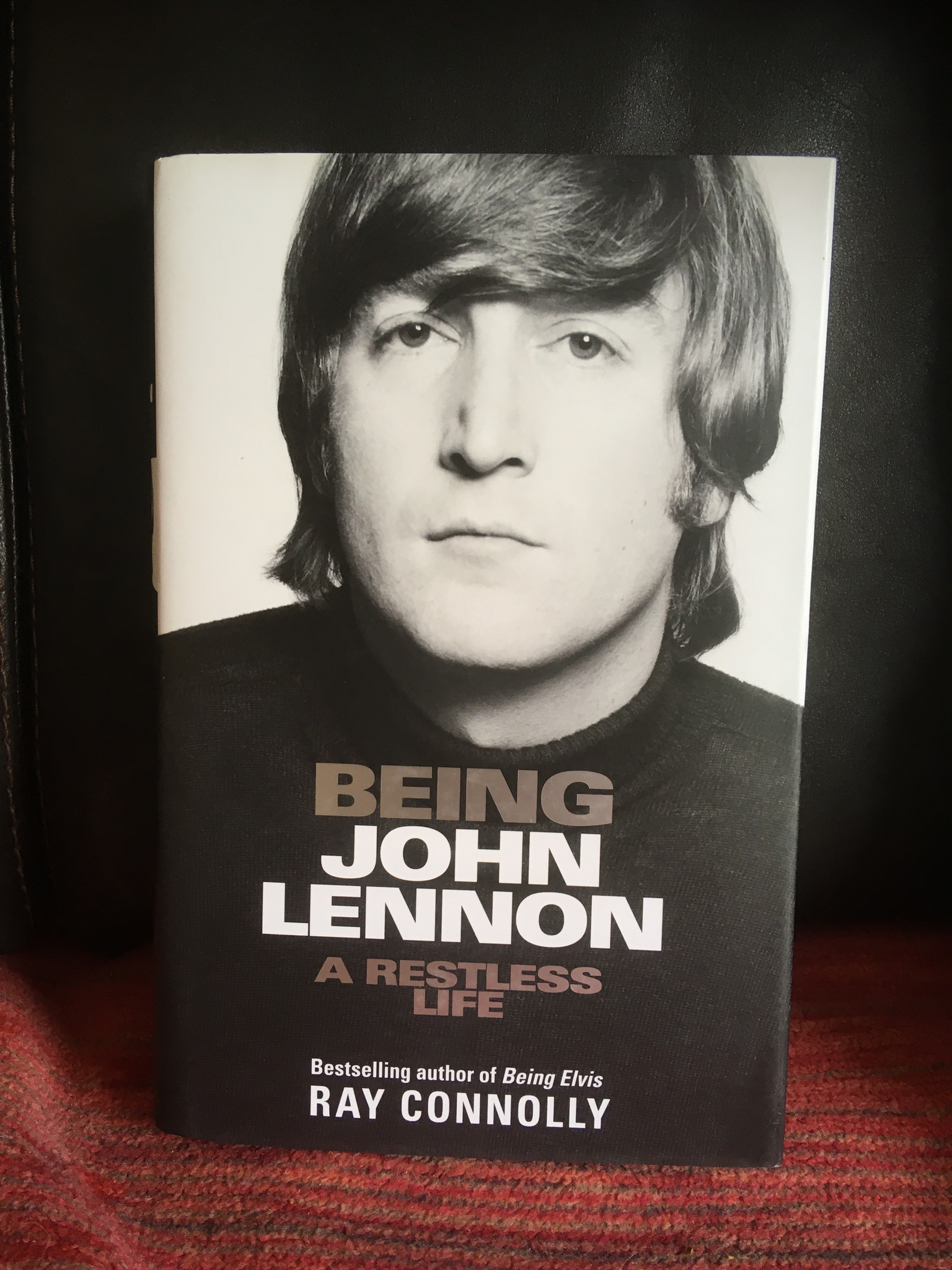 Being John Lennon Hardcover - Ray Connolly **SIGNED BY AUTHOR**