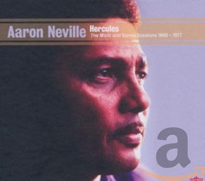 Arron Neville - Hercules - The Minit & Sansu Sessions