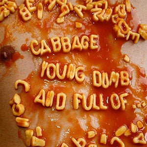 Cabbage -  Young, Dumb and Full Of... (2-LP)