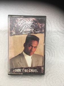 Bobby Brown - Don't Be Cruel - cassette