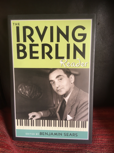 The Irving Berlin Reader Edited by Benjamin Sears