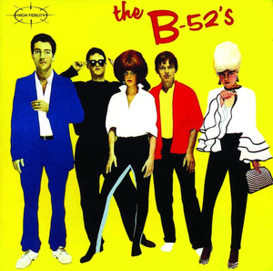 The B52's - The B52's
