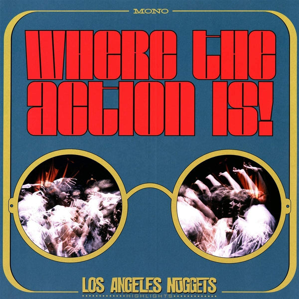 Various Artists - Where The Action Is! Los Angeles Nuggets Highlights Double Album