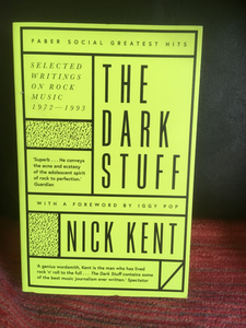 The Dark Stuff - Nick Kent