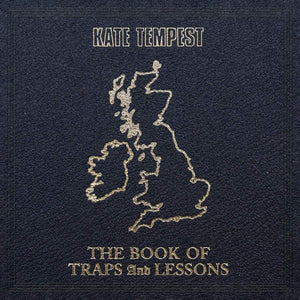 Kate Tempest - The Book Of Traps And Lessons