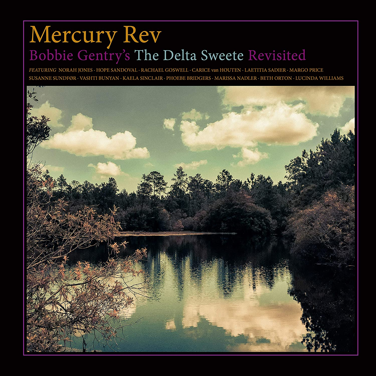 Mercury Rev - Bobbie Gentry's The Delta Sweete Revisited (180 gm version)
