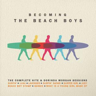 Becoming the Beach Boys: The Complete Hite & Dorinda Morgan Sessions (coloured Vinyl)