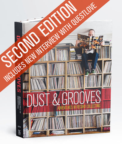 Dust & Grooves - Adventures In Record Collecting - Book Eilon Paz