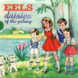 Eels - Daises Of The Galaxy - 180grm heavyweight vinyl