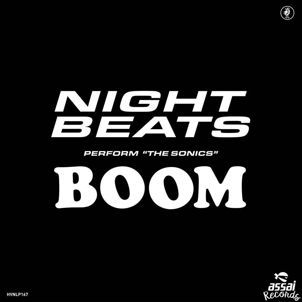 Night Beats Play The Sonics' 'Boom' Vinyl LP RSD 2019