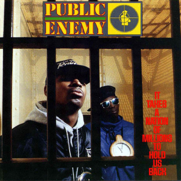 Public Enemy - It Takes A Nation Of Millions To Hold Us Back - 180grm heavyweight vinyl LP