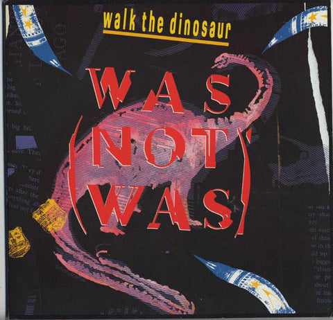 Was (Not Was) ‎– Walk The Dinosaur US Import - New and Sealed 1988
