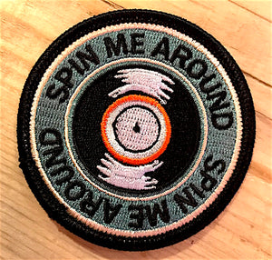 Spin Me Around Patch - Gifts
