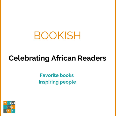Bookish Series | Celebrating African Readers