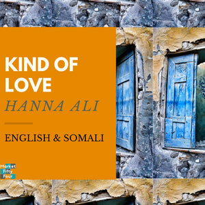 Kind of Love (E-Book) - Market FiftyFour - Somali book - African - Ebook - Audiobook - Hanna Ali