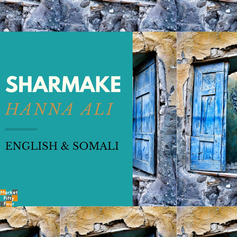 Sharmake (E-Book) - Market FiftyFour - Somali book - African - Ebook - Audiobook - Hanna Ali