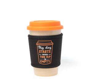 Travel Mug - The Original Eco Travel Mug Made Of Rice Husk With Silicone Lid & Neoprene Message Sleeve - 380ml / My Day