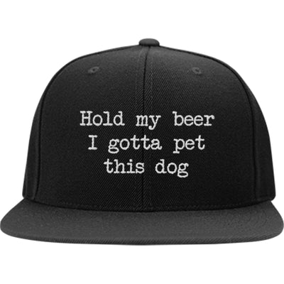 Hold My Beer I Gotta Pet This Dog Snapback Hat