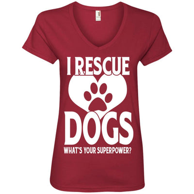 I Rescue Dogs What's Your Superpower V-Neck Tee