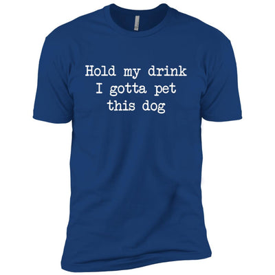 Hold My Drink I Gotta Pet This Dog Premium Tee
