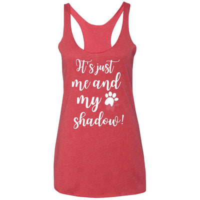 It's Just Me and My Shadow Triblend Tank