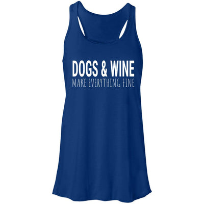 Dogs & Wine Make Everything Fine Flowy Tank