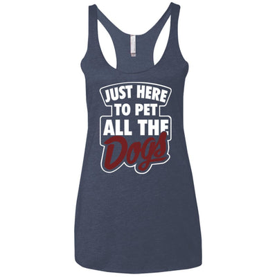 Just Here To Pet All The Dogs Triblend Tank
