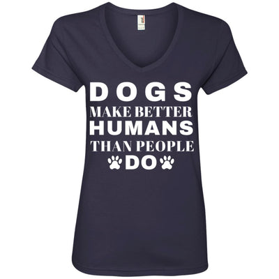 Dogs Make Better Humans V-Neck Tee