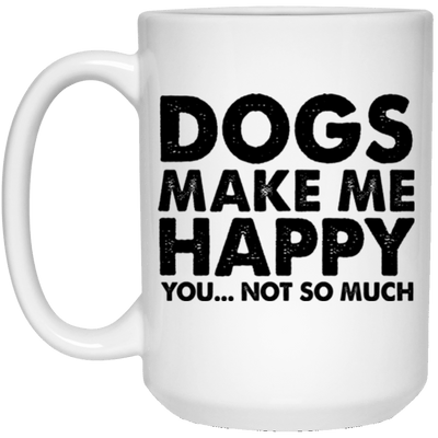 DOGS MAKE ME HAPPY MUG