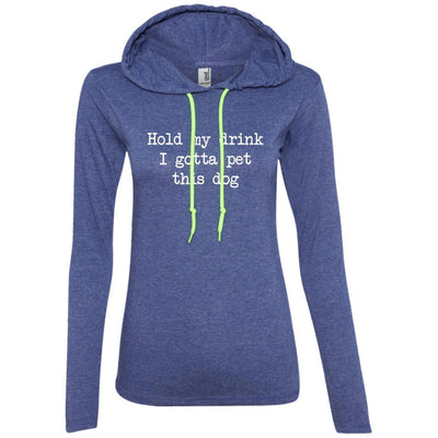 Hold My Drink I Gotta Pet This Dog T-Shirt Hoodie