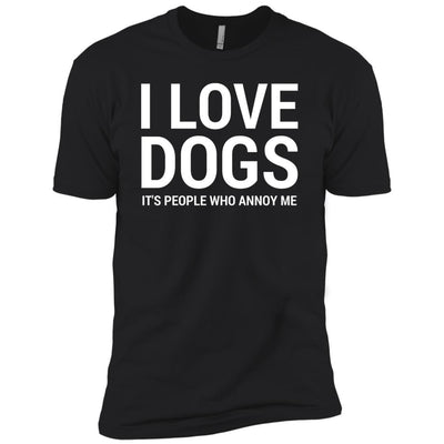 I Love Dogs, It's People Who Annoy Me Premium Tee