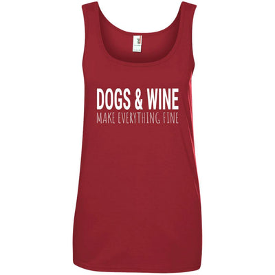 Dogs & Wine Make Everything Fine Cotton Tank