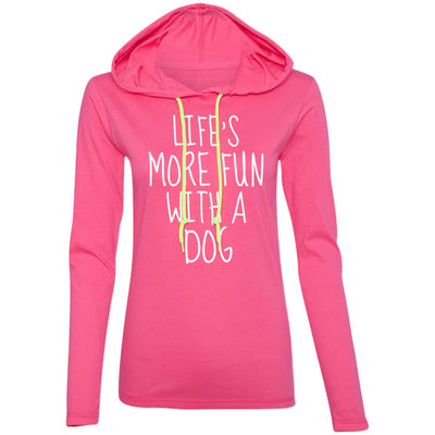 Life's More Fun With A Dog T-Shirt Hoodie